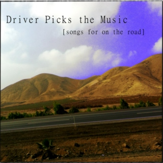 Driver Picks the Music | A Mix for Driving