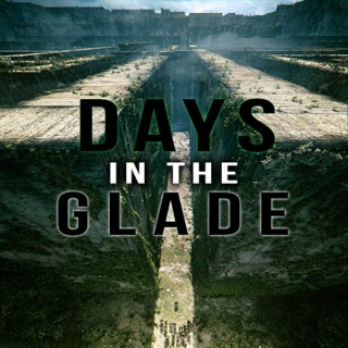 Days in the Glade