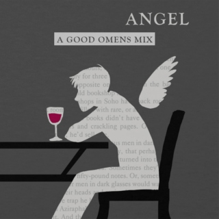 Angel - A Good Omens Mix