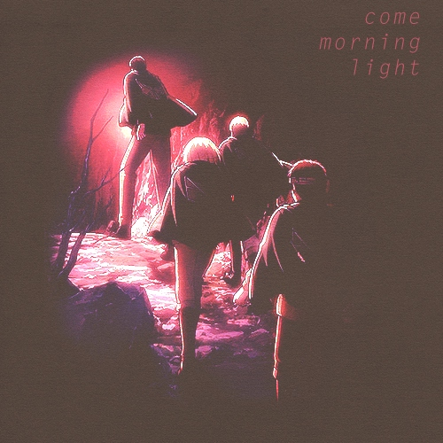 Come Morning Light