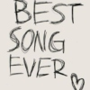 Best Song Ever ♥