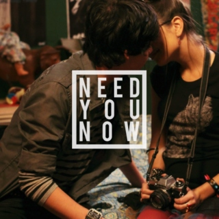 Need You Now