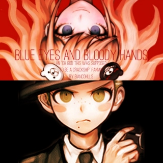 blue eyes and bloody hands
