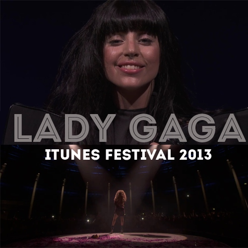 Lady Gaga live at the iTunes Festival 2013