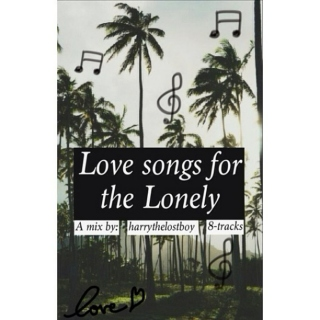 Love Songs for the Lonely