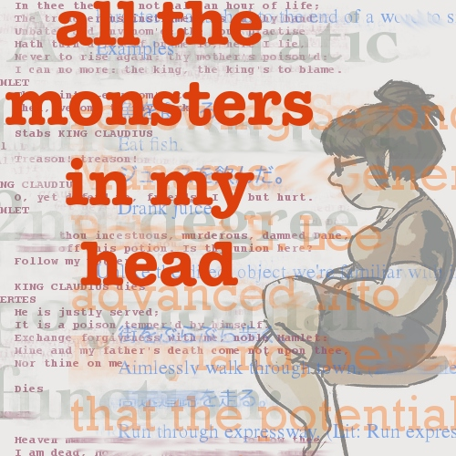 all the monsters in my head