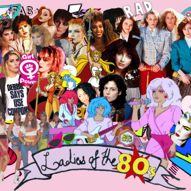 Ladies of the 80s