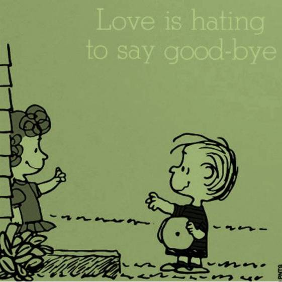 love is hating to say goodbye #4