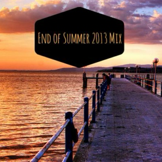 End of Summer 2013 Mix for Spencer