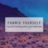 Fanmix Yourself #2