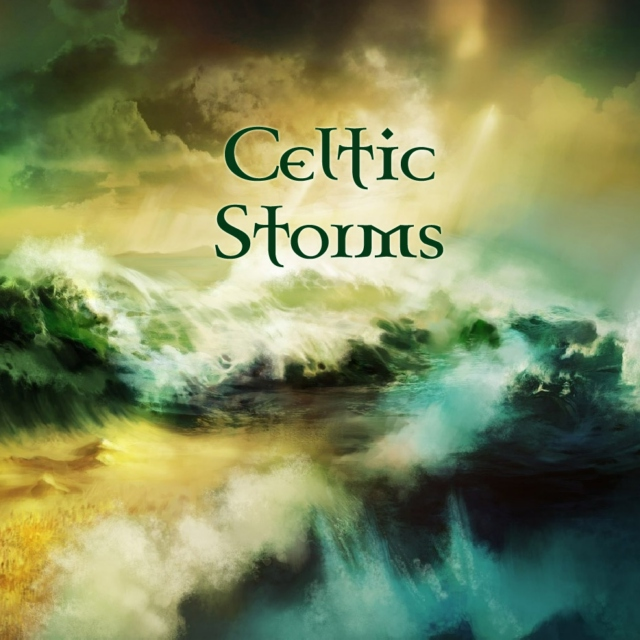Celtic Storms