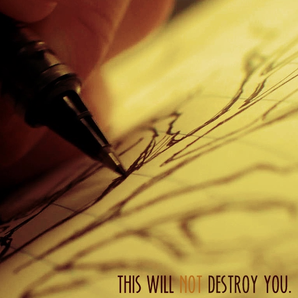 this will not destroy you