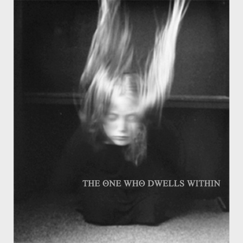 The One Who Dwells Within