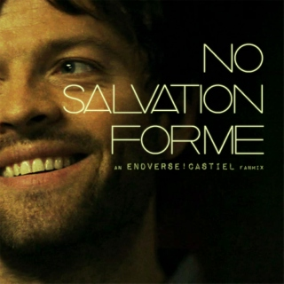 No Salvation For Me