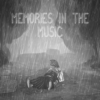 Memories in the Music