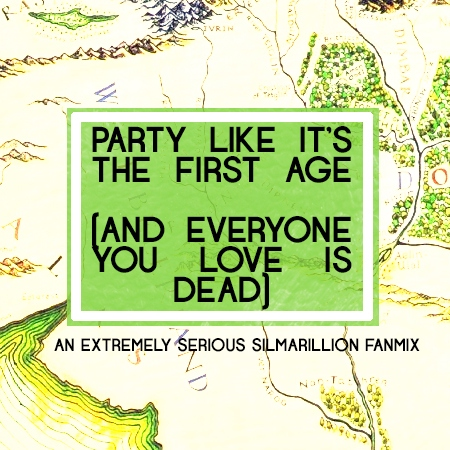 Party Like It's the First Age (And Everyone You Love Is Dead)