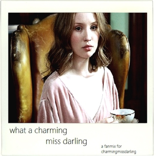 what a charming, miss darling!