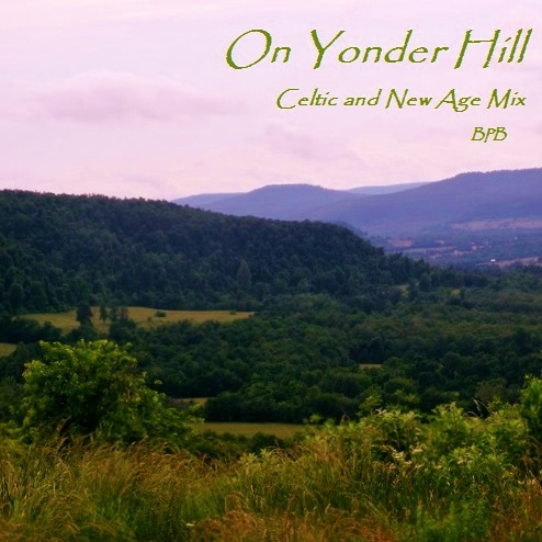 On Yonder Hill; Folk and New Age Mix