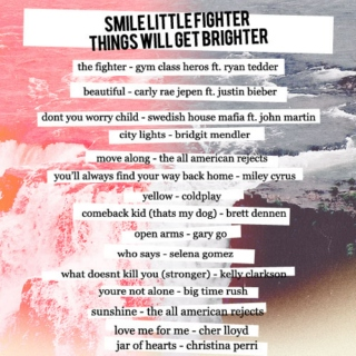 smile little fighter things will get brighter