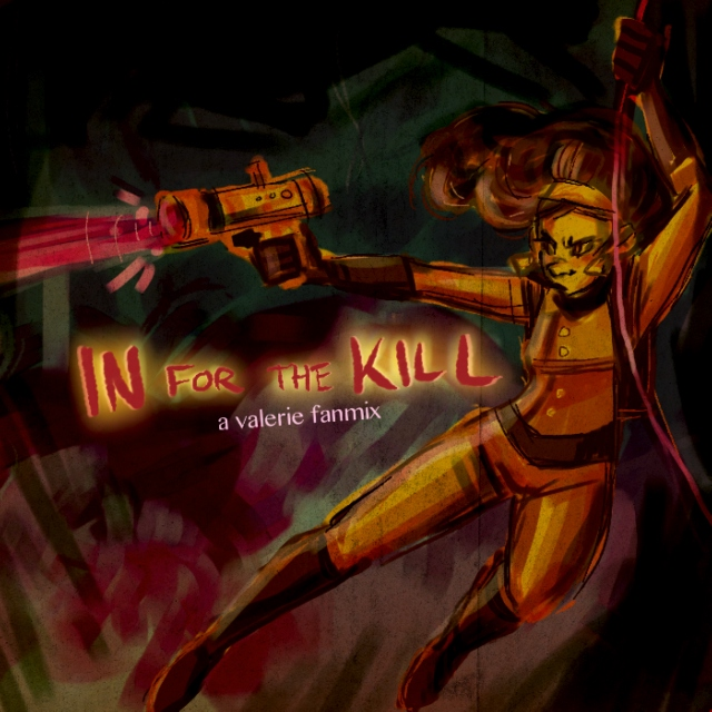 In For The Kill: a valerie gray fanmix