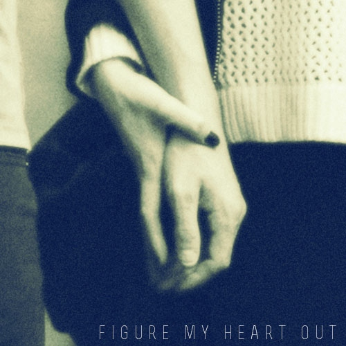figure my heart out