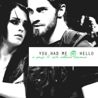 You Had Me @ Hello || Paige & Seth Rollins