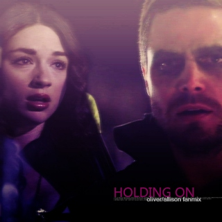 Holding On - Allison/Olliver