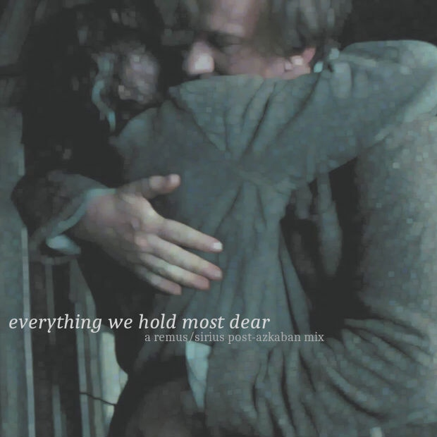 everything we hold most dear