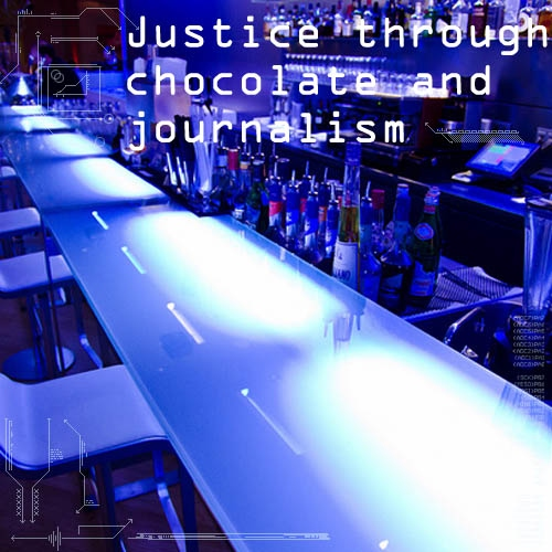 Justice through chocolate and journalism