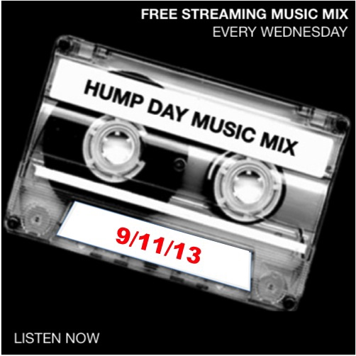 Hump Day Mix - 9/11/13