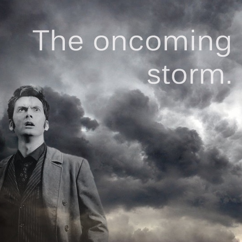 The Oncoming Storm