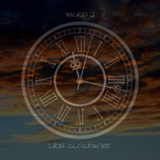 Like Clockwork Official Mixtape