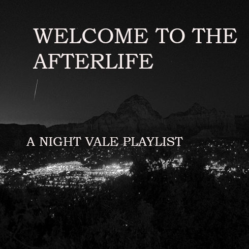 Welcome to the Afterlife- A Night Vale Fanmix