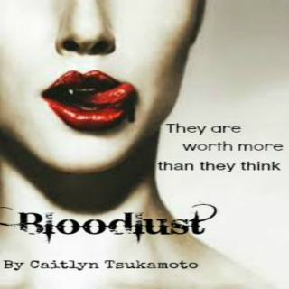Bloodlust- Part:2