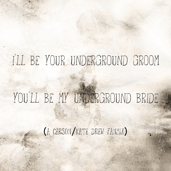 I'll Be Your Underground Groom