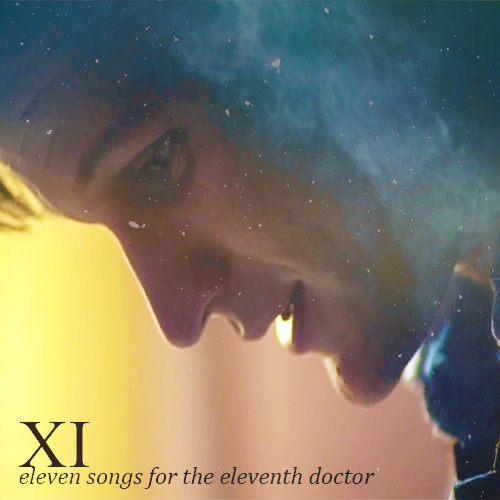 XI // eleven songs for the eleventh doctor