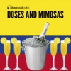Doses and Mimosas