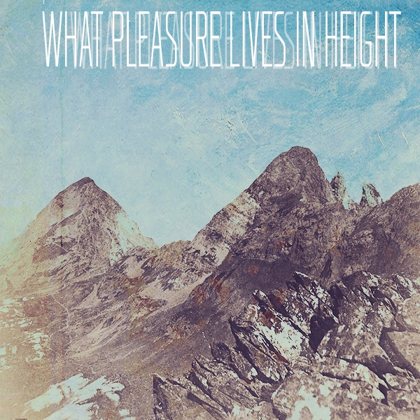 what pleasure lives in height