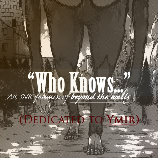 """""""Who Knows..."""""""
