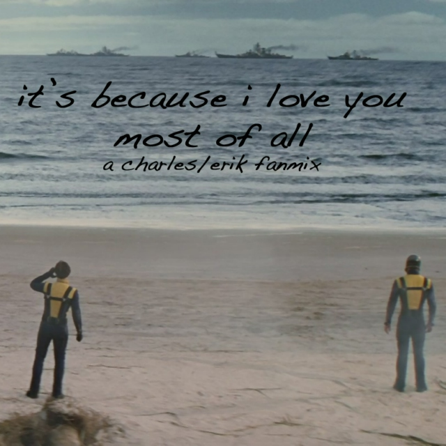 it's because i love you most of all