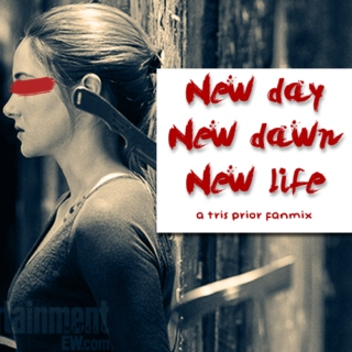 new day, new dawn, new life