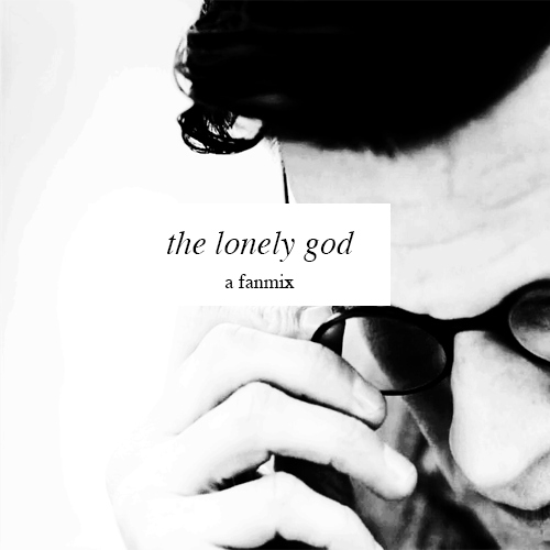 the lonely god.