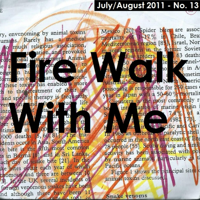 Fire Walk With Me (July/August 2011)