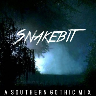 Snakebit: A Southern Gothic Mix