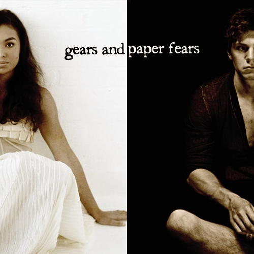 Gears and Paper Fears