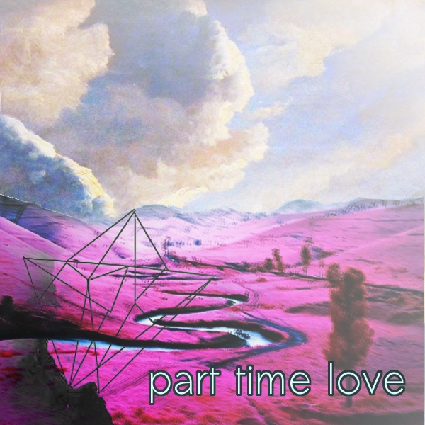 part time love