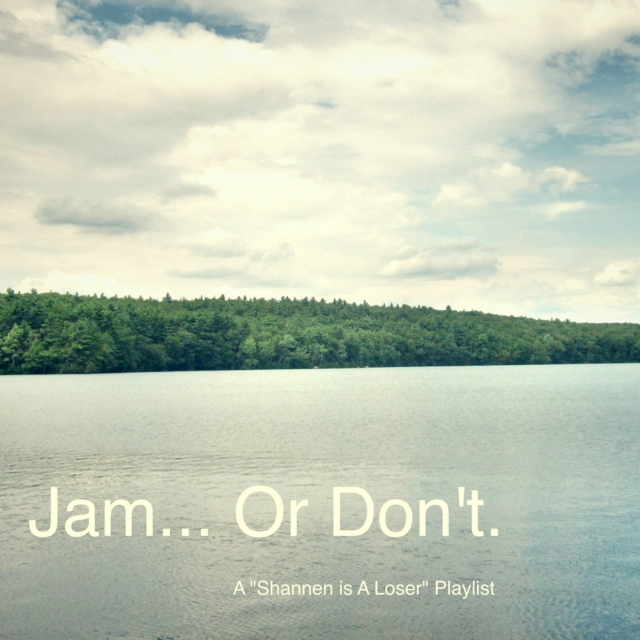 Jam... Or don't.