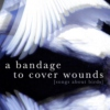 a bandage to cover wounds