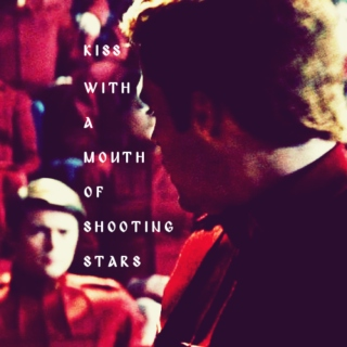 kiss with a mouth of shooting stars