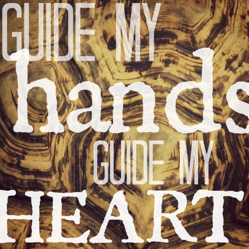 Guide My Hands, Guide My Heart